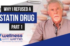 Why I refused a Statin (part 1)