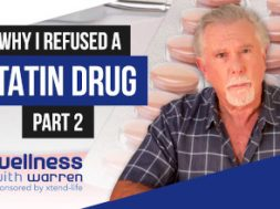 Why I refused a statin drug (part 2)